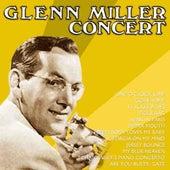 Glenn Miller Concert by Glenn Miller