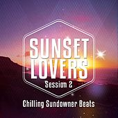 Sunset Lovers - Ibiza Session, Vol. 2 (Chilling Sundowners Beats) by Various Artists