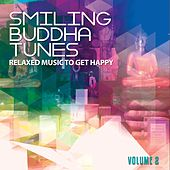 Smiling Buddha Tunes, Vol. 2 (Relaxed Music To Get Happy) by Various Artists