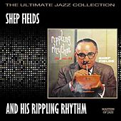 Shep Fields And His Rippling Rhythm In Hi-Fi by Shep Fields