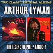 The Legend Of Pele/Taboo 2 by Arthur Lyman