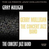 The Concert Jazz Band by Gerry Mulligan