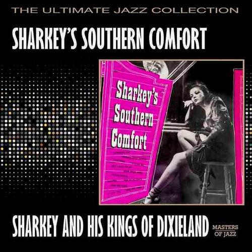 Sharkey's Southern Comfort by Sharkey (Rap)