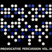 Provocative Percussion, Volume 3 by Enoch Light