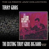 The Exciting Terry Gibbs Big Band by Terry Gibbs