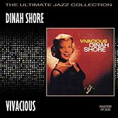 Vivacious by Dinah Shore