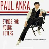 Paul Anka Swings For Young Lovers by Paul Anka