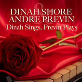Dinah Sings Previn Plays by Dinah Shore