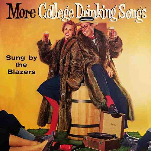 More College Drinking Songs by The Blazers