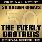 50 Golden Greats by The Everly Brothers