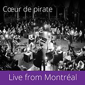 Live from Montréal by Coeur de Pirate