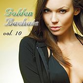 Golden Bachata Vol. 10 - EP by Various Artists