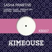 Standing Alone - Single by Sasha Primitive