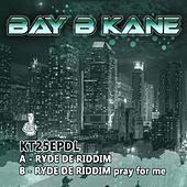 Ryde de Riddim - Single by Bay B Kane