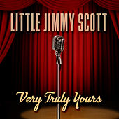 Very Truly Yours by Little Jimmy Scott