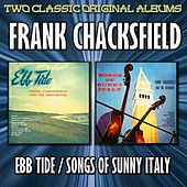 Ebb Tide And Songs Of Sunny Italy by Frank Chacksfield And His Orchestra