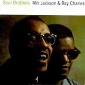 Soul Brothers by Milt Jackson