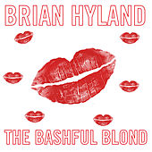 The Bashful Blonde by Brian Hyland