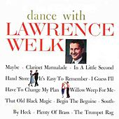 Dance With Lawrence Welk by Lawrence Welk