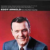 That's How Much I Love You by Eddy Arnold