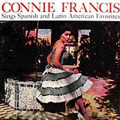 Connie Francis Sings Spanish And Latin American Favourites by Connie Francis