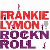 Rock 'N' Roll by Frankie Lymon and the Teenagers