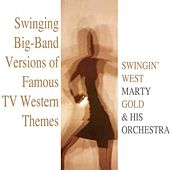 Swingin' West by Marty Gold