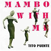 Mambo With Me by Tito Puente