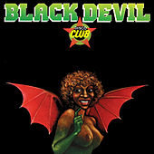 Black Devil Disco Club von Black Devil Disco Club