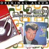 Bobby Vee Sings Your Favourites by Bobby Vee