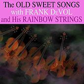 The Old Sweet Songs by Frank DeVol