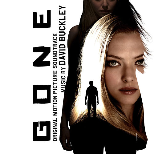 Gone (Original Motion Picture Soundtrack) by David Buckley
