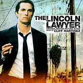 The Lincoln Lawyer (Original Motion Picture Score) by Cliff Martinez