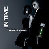 In Time (Original Motion Picture Score) by Craig Armstrong