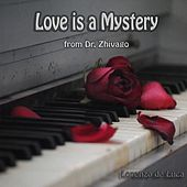Love Is a Mystery - From Dr. Zhivago (Piano Solo) by Lorenzo de Luca