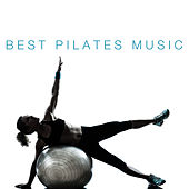 Best Pilates Music by Various Artists