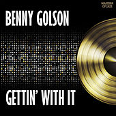 Gettin' With It by Benny Golson
