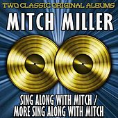 Sing Along With Mitch And More Sing Along With Mitch by Mitch Miller