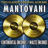 Continental Encores & Waltz Encores by Mantovani