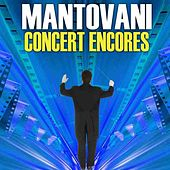 Concert Encores by Mantovani
