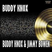 Buddy Knox & Jimmy Bowen by Buddy Knox