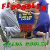 Fidoodlin' by Spade Cooley