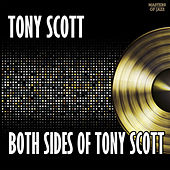Both Sides Of Tony Scott by Tony Scott