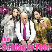 Die Schlager Fete by Various Artists