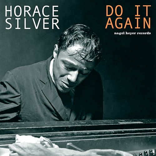 Do It Again by Horace Silver