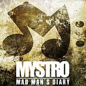 Mad Mans Diary by Mystro