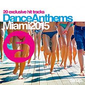 Sirup Dance Anthems «Miami 2015» by Various Artists