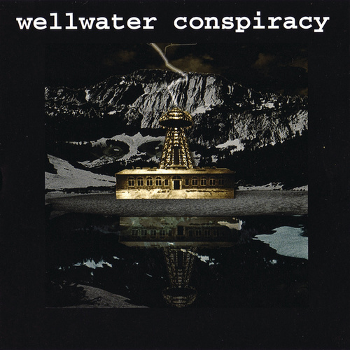 Brotherhood Of Electric by Wellwater Conspiracy