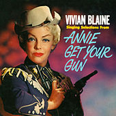 Selections From Annie Get Your Gun by Vivian Blaine