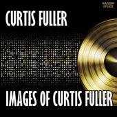 Images Of Curtis Fuller by Curtis Fuller